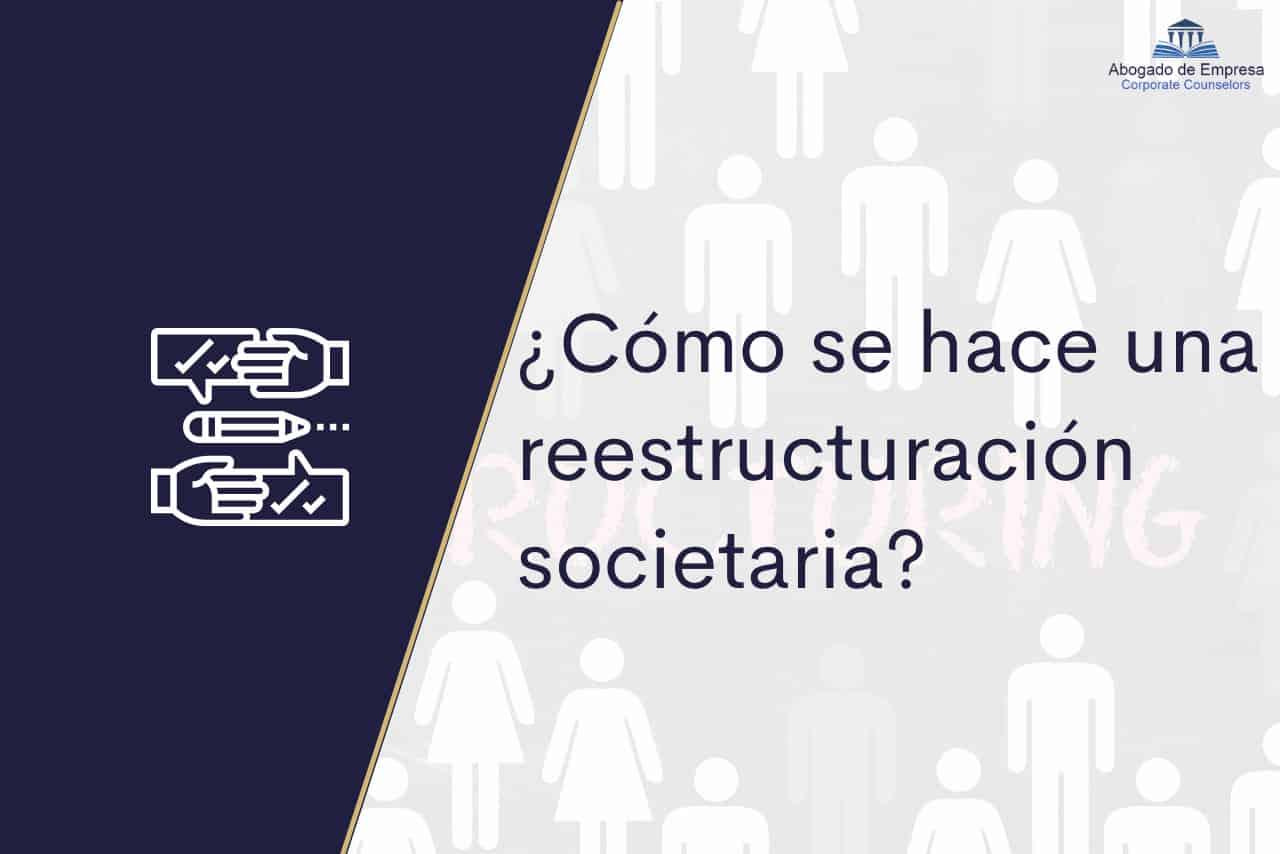 Reestructuración societaria