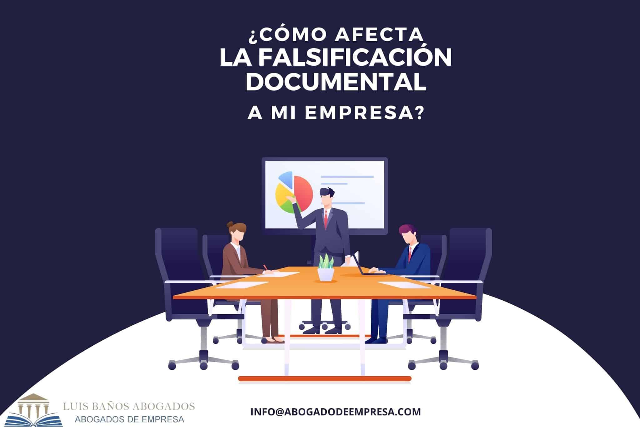 La falsificación de un documento en la empresa