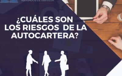 LOS RIESGOS DE LA AUTOCARTERA
