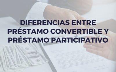 Diferencias entre préstamo convertible y préstamo participativo